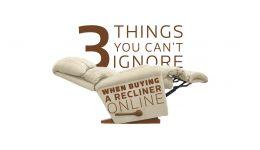 3thingsyoucantignorewhenbuyingareclineronline