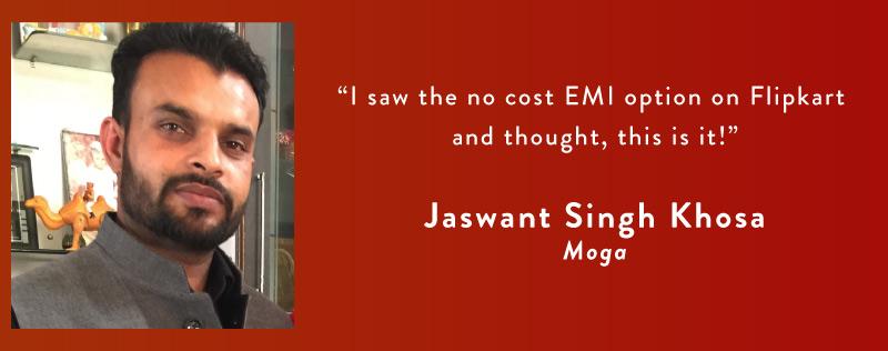 Flipkart No Cost EMI customer Jaswant Singh