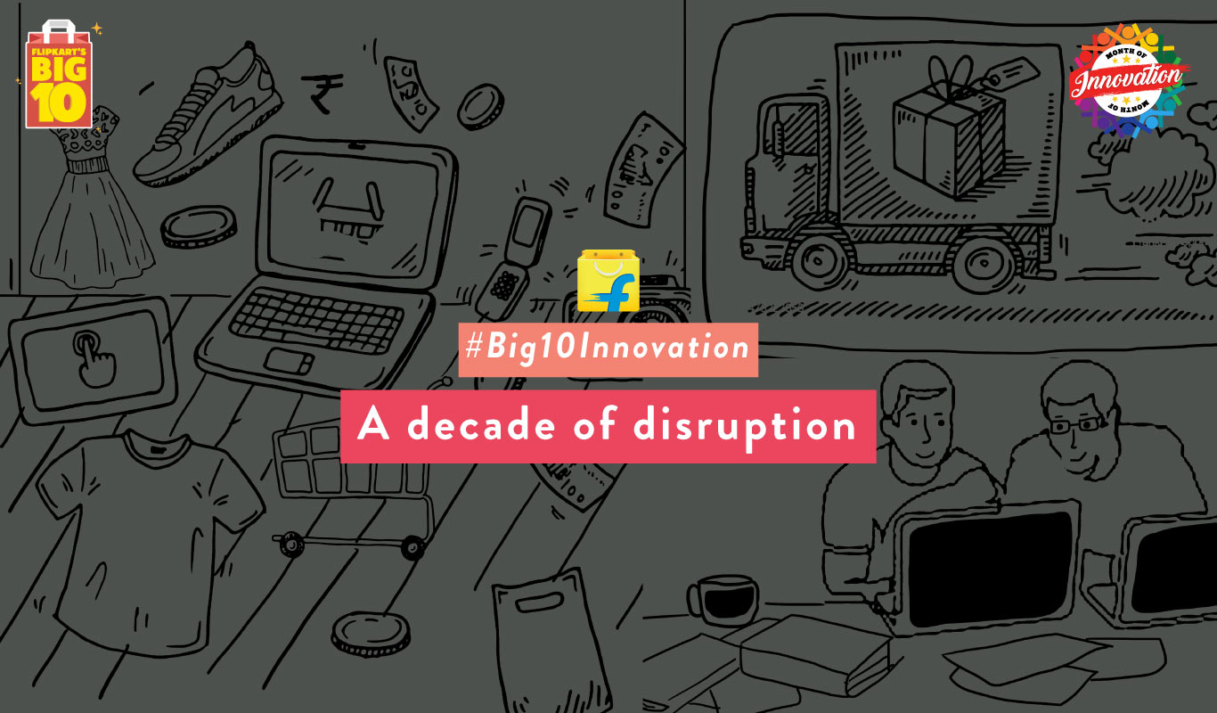 The Flipkart innovation Timeline – 10 years that redefined shopping in India