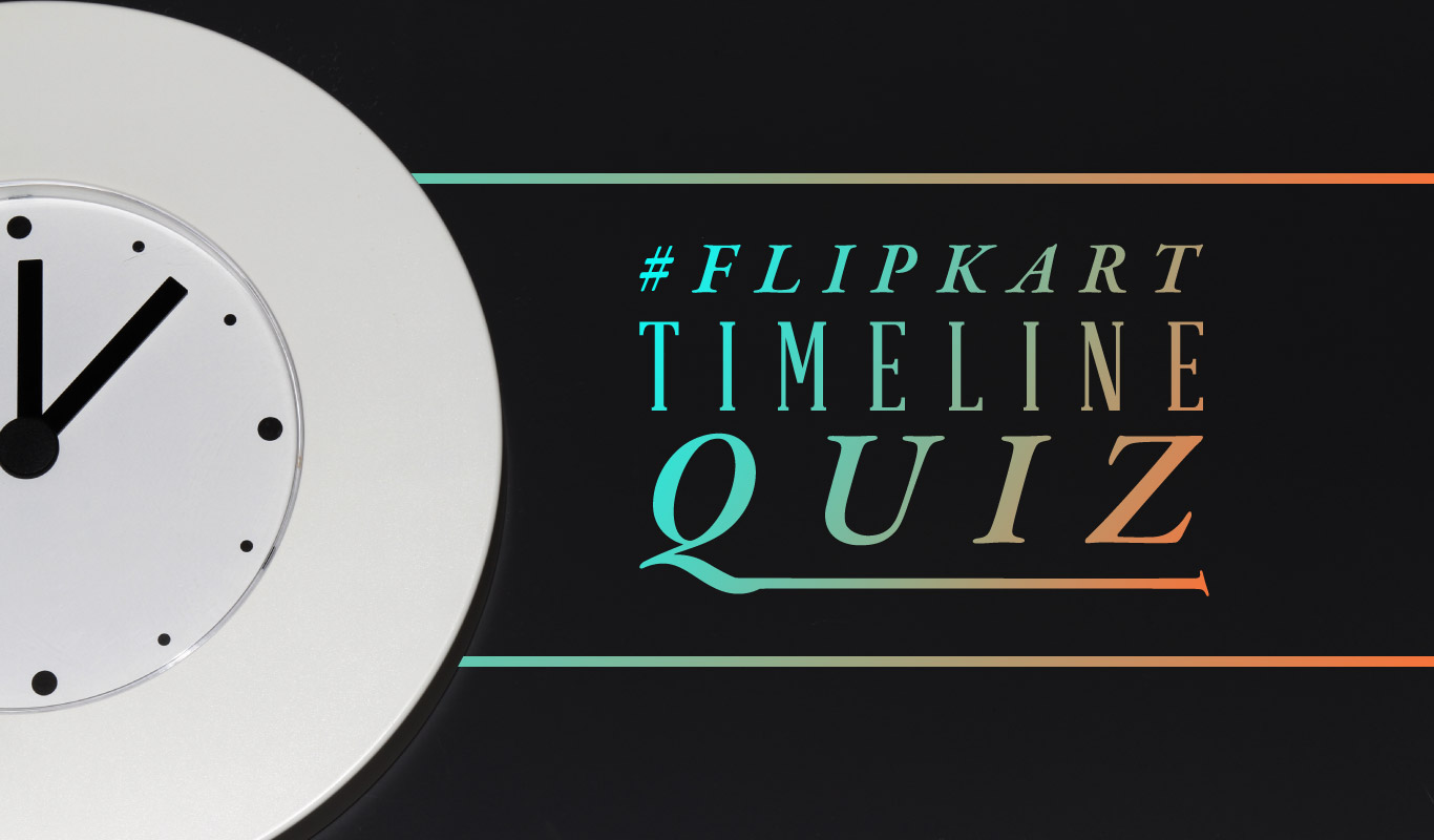 #FlipkartTimelineQuiz – Test your memory!