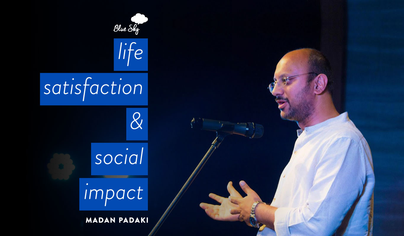 Want to do good, feel good and make good money? Madan Padaki tells you how