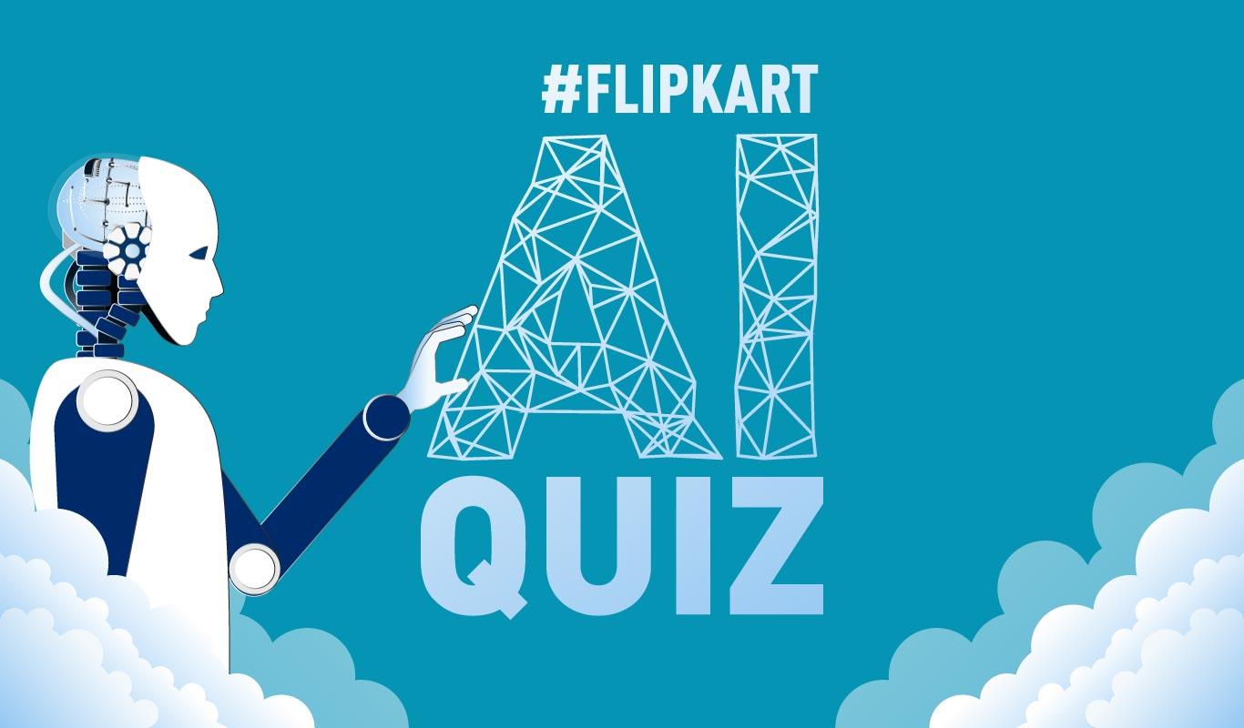 #FlipkartAIQuiz – What can AI accomplish for India? Play, learn & win big!