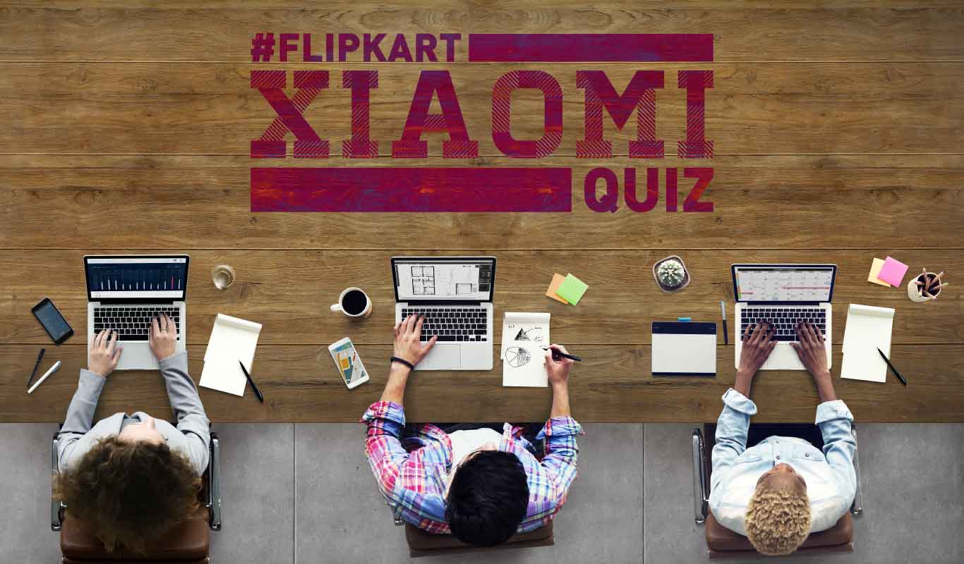 #FlipkartXiaomiQuiz – How much do you know about the Flipkart-Xiaomi partnership?