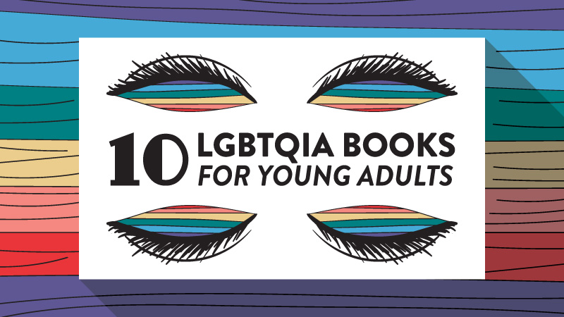 Love is love: 10 LGBTQIA books that celebrate pride