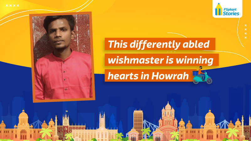 Hurrays in Howrah: Disability won't dampen this Wishmaster's zest to be the best Flipkart Stories - Looking for a Flipkart story? Read latest news updates FLIPKART STORIES - LOOKING FOR A FLIPKART STORY? READ LATEST NEWS UPDATES | STORIES.FLIPKART.COM SHOPPING OFFER EDUCRATSWEB