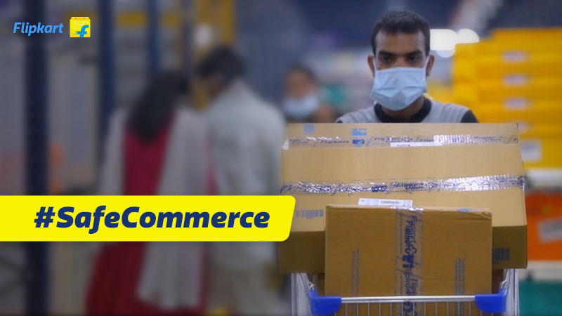 #SafeCommerce During COVID-19 – How the Flipkart group is managing the impact of the coronavirus pandemic